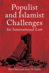 Populist and Islamist Challenges for International Law cover