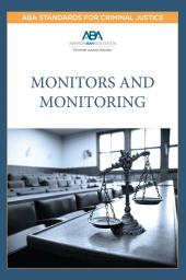 ABA Standards for Criminal Justice: Monitors and Monitoring cover