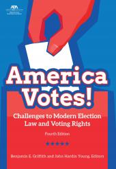 America Votes! Challenges to Modern Election Law and Voting Rights cover