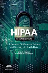 HIPAA: A Practical Guide to the Privacy and Security of Health Data cover