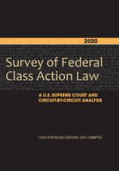 Survey of Federal Class Action Law: A U.S. Supreme Court and Circuit-By-Circuit Analysis cover