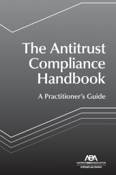 The Antitrust Compliance Handbook: A Practitioner's Guide cover