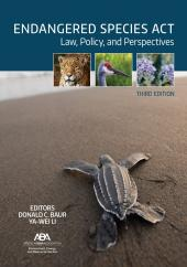 Endangered Species Act: Law, Policy, and Perspectives cover
