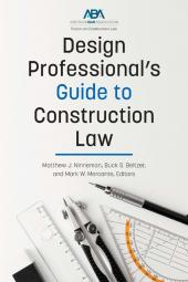Design Professional's Guide to Construction Law cover
