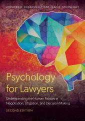 Psychology for Lawyers: Understanding the Human Factors in Negotiation, Litigation, and Decision Making cover