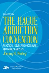 The Hague Abduction Convention: Practical Issues and Procedures for Family Lawyers cover