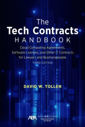 The Tech Contracts Handbook: Cloud Computing Agreements, Software Licenses, and Other IT Contracts for Lawyers and Businesspeople cover