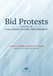 Bid Protests: A Guide to Challenging Federal Procurements cover
