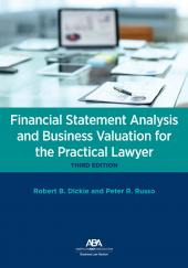 Financial Statement Analysis and Business Valuation for the Practical Lawyer cover