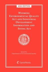 Wyoming Environmental Quality Act and Industrial Development Information and Siting Act cover