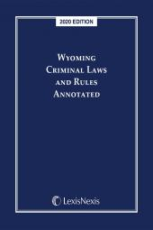 Wyoming Criminal Laws and Rules Annotated cover