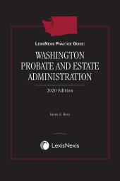 LexisNexis Practice Guide: Washington Probate and Estate Administration cover