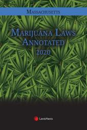 Massachusetts Marijuana Laws Annotated cover
