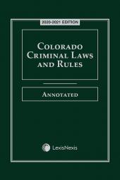 Colorado Criminal Laws and Rules Annotated cover