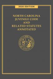 North Carolina Juvenile Code and Related Statutes Annotated cover