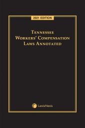 Tennessee Workers' Compensation Laws Annotated cover