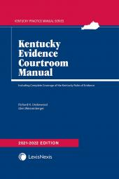 Kentucky Evidence Courtroom Manual cover