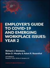 Employer's Guide To COVID-19 and Emerging Workplace Issues: Year 2 cover