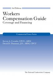 Workers Compensation Guide: Coverage and Financing cover