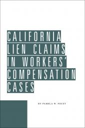 California Lien Claims in Workers' Compensation Cases cover
