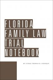 Florida Family Law Trial Notebook cover
