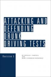 Attacking and Defending Drunk Driving Tests cover