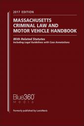 Massachusetts Criminal Law and Motor Vehicle Handbook cover