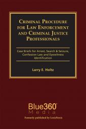 Criminal Procedure for Law Enforcement and Criminal Justice Professionals cover