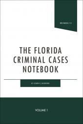 The Florida Criminal Cases Notebook cover