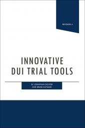 Innovative DUI Trial Tools cover