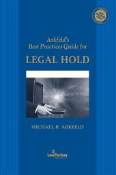 Arkfeld's Best Practices Guide for Legal Hold cover