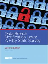 AHLA Data Breach Notification Laws: A Fifty State Survey, Second Edition (AHLA Members) cover