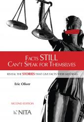 Facts Still Can't Speak for Themselves: Reveal the Stories that Give Facts Their Meaning cover