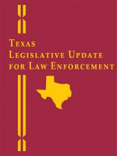 Texas Legislative Update for Law Enforcement cover