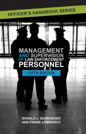 Management and Supervision of Law Enforcement Personnel, Fifth Edition cover
