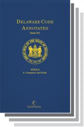 Delaware Code Annotated - Volume 2: Title 1 – General Provisions; Title 2 – Transportation Title 3 – Agriculture cover
