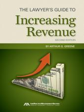 The Lawyer's Guide to Increasing Revenue cover