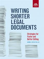 Writing Shorter Legal Documents:Strategies for Faster and Better Editing cover