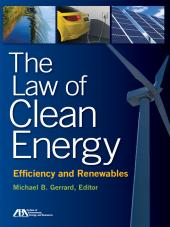 The Law of Clean Energy: Efficiency and Renewables cover