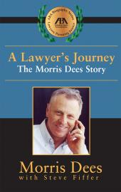 A Lawyer's Journey: The Morris Dees Story cover