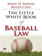 The Little White Book of Baseball Law cover