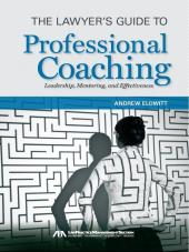 The Lawyer's Guide to Professional Coaching cover