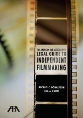 ABA Legal Guide to Independent Filmmaking cover