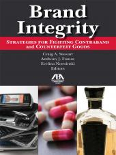 Brand Integrity: Strategies for Fighting Contraband and Counterfeit Goods cover