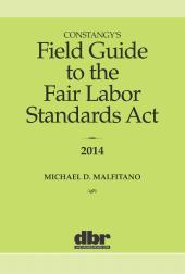 Constangy's Field Guide to the Fair Labor Standards Act cover