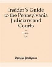 The Insider's Guide to the Pennsylvania Judiciary and Courts cover