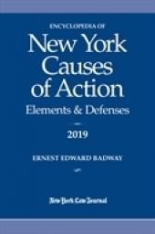 Encyclopedia of New York Causes of Action: Elements & Defenses cover
