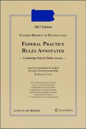 Eastern District of Pennsylvania Federal Practice Rules Annotated cover