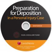 Preparation for Deposition in a Personal Injury Case: Defense cover