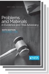 Problems and Materials in Evidence and Trial Advocacy 2-Volume Set cover